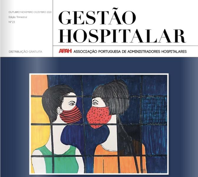 «Aprender com a Covid-19: A visão dos gestores de saúde em Portugal» en la Revista Gestão Hospitalar (GH) de APAH