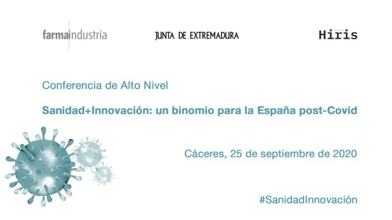 «Sanidad+Innovación: un binomio para la España post-Covid», foro de alto nivel que analizará el futuro del SNS con el papel protagonista de la innovación